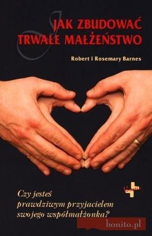 Okładka książki Jak zbudować trwałe małżeństwo?