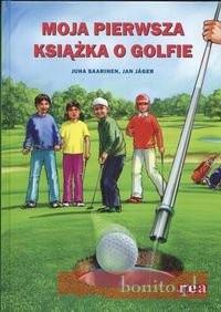 Okładka książki Moja pierwsza książka o golfie