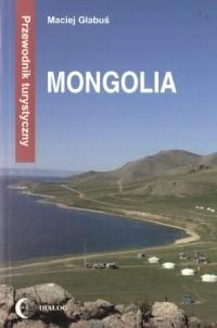 Okładka książki Mongolia. Przewodnik turystyczny