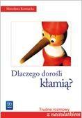 Okładka książki Dlaczego dorośli kłamią