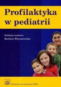 Okładka książki Profilaktyka w pediatrii/wyd.2/