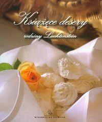 Okładka książki Książęce desery rodziny Liechtenstein