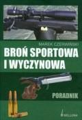 Okładka książki Broń sportowa i wyczynowa. Poradnik