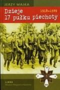 Okładka książki Dzieje 17 pułku piechoty. 1918 - 1939