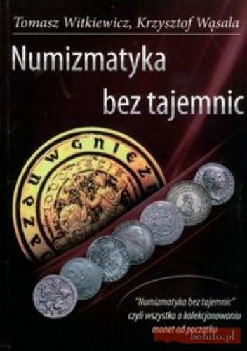 Okładka książki Numizmatyka bez tajemnic