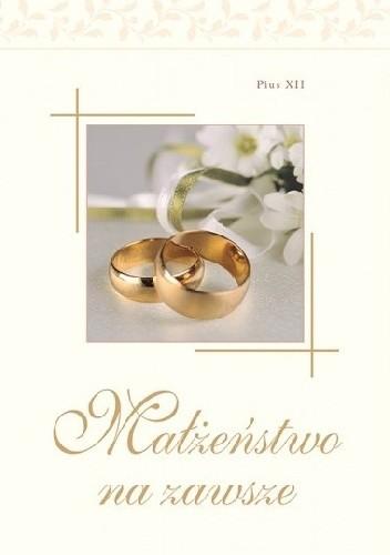 Okładka książki Małżeństwo na zawsze
