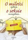 Okładka książki O miłości ogólnie... o seksie szczególnie