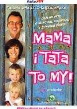 Mama i Tata to My. Obalam mity o zdrowiu, rozwoju i żywieniu dzieci - Paulina Smaszcz-Kurzajewska