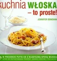 Okładka książki Kuchnia włoska To proste z płytą CD