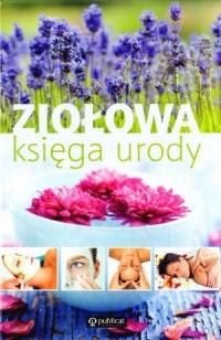 Okładka książki Ziołowa księga urody