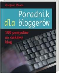 Okładka książki Poradnik dla bloggerów