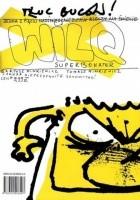 Wilq Superbohater: Tłuc buców!