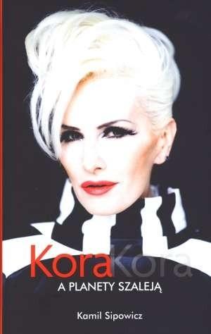 Okładka książki Kora, Kora. A planety szaleją