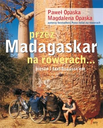 Okładka książki Przez Madagaskar na rowerach