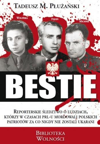 Okładka książki Bestie. Mordercy Polaków