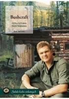 Bushcraft, czyli sztuka przetrwania