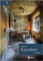 Krakowski Kazimierz i Podgórze