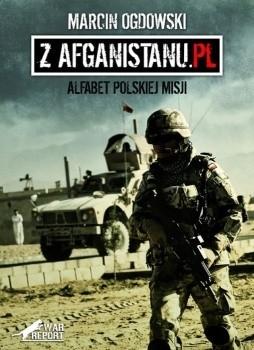 Okładka książki Z Afganistanu.pl. Alfabet polskiej misji
