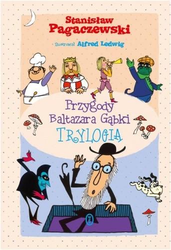 Okładka książki Przygody Baltazara Gąbki. Trylogia