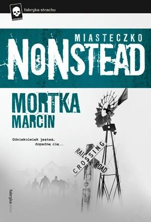 Okładka książki Miasteczko Nonstead