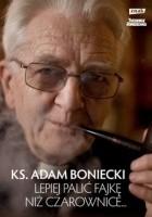 Lepiej palić fajkę niż czarownice