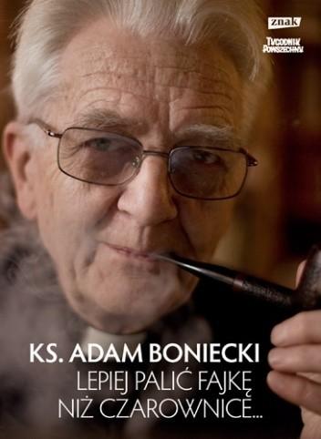 Okładka książki Lepiej palić fajkę niż czarownice