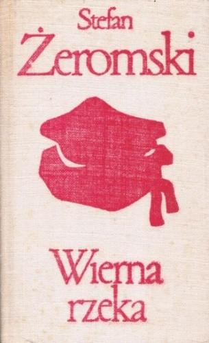 Okładka książki Wierna rzeka : klechda domowa