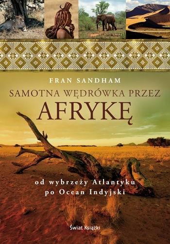 Okładka książki Samotna wędrówka przez Afrykę