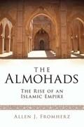 Okładka książki The Almohads. The Rise of an Islamic Empire