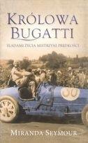 Okładka książki Królowa Bugatti. Śladami życia mistrzyni prędkości.