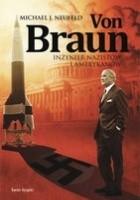 Von Braun. Inżynier nazistów i Amerykanów