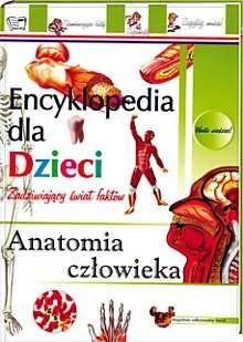 Okładka książki Anatomia człowieka. Encyklopedia dla dzieci