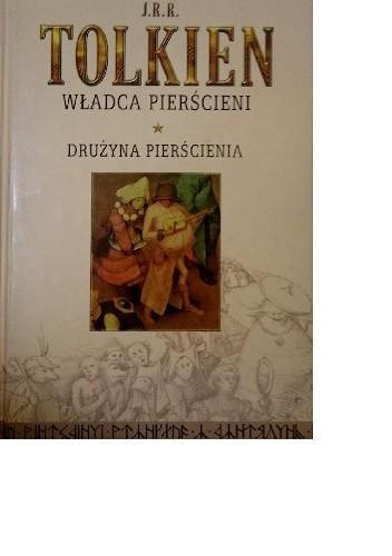 Okładka książki Władca Pierścieni Tom 1. Drużyna Pierścienia