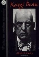 Księgi Bestii czyli Eseje filozoficzne Aleistera Crowleya