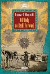 Okładka książki Od Wisły do Rzeki Perłowej