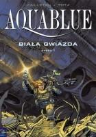 Aquablue: Biała Gwiazda, część 1
