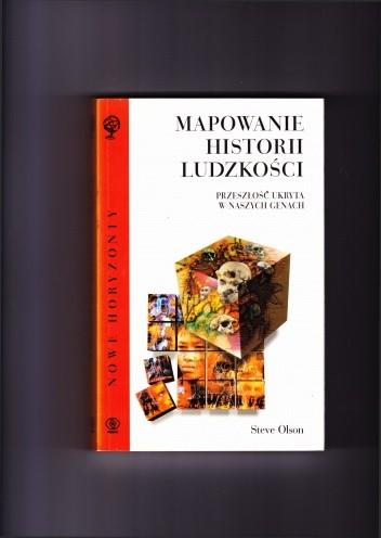 Okładka książki Mapowanie historii ludzkości. Przeszłość ukryta w naszych genach.