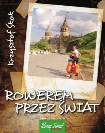 Okładka książki Rowerem przez świat