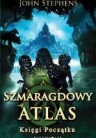 Szmaragdowy Atlas. Księgi początku