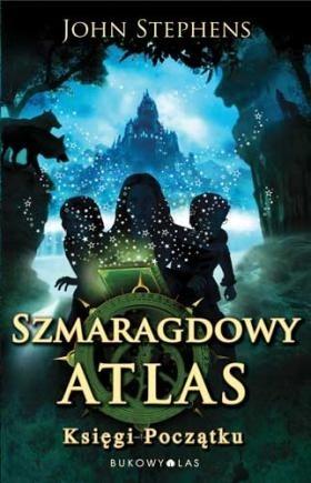 Okładka książki Szmaragdowy Atlas. Księgi początku