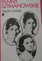 Panny Szymanowskie i ich losy