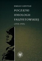 Początki ideologii faszystowskiej (1918-1925)