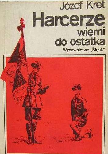 Okładka książki Harcerze wierni do ostatka