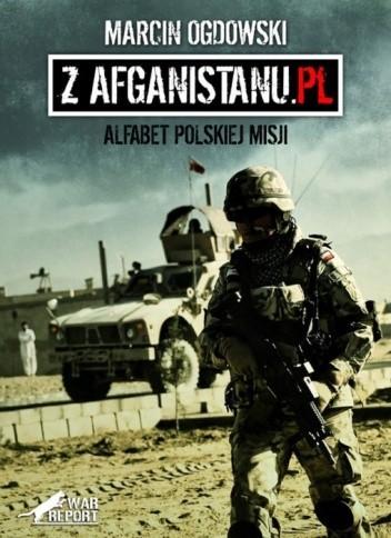 Okładka książki Z Afganistanu.pl Alfabet polskiej misji