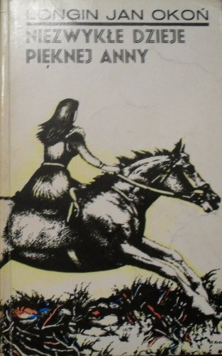 Okładka książki Niezwykłe dzieje pięknej Anny