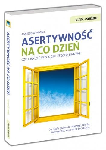 Okładka książki Asertywność na co dzień, czyli jak żyć w zgodzie ze sobą i innymi