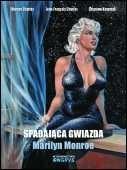 Okładka książki Spadająca gwiazda. Marilyn Monroe
