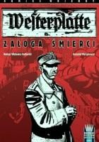 Westerplatte: Załoga śmierci