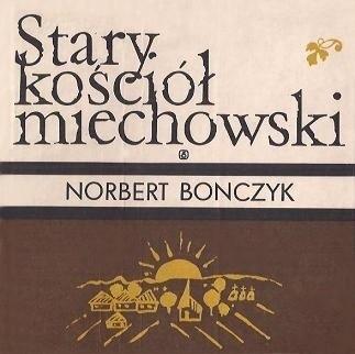 Okładka książki Stary kościół miechowski