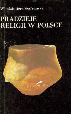 Okładka książki Pradzieje religii w Polsce